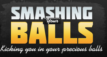 Smashing Your Balls